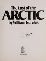 Cover of: The last of the Arctic