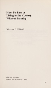 Cover of: How to earn a living in the country without farming | William E. Osgood