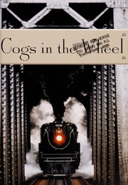 Cover of: Cogs in the wheel
