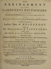 Cover of: The abridgement of the gardeners dictionary