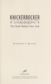 Cover of: Knickerbocker | Elizabeth L. Bradley