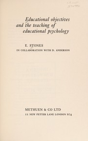 Cover of: Educational objectives, and the teaching of educational psychology