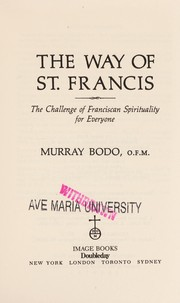 Cover of: The way of St. Francis | Murray Bodo