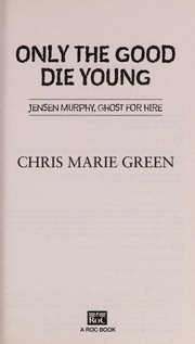 Cover of: Only the good die young