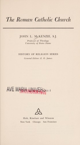 Roman Catholic Church by John L Mekenzie