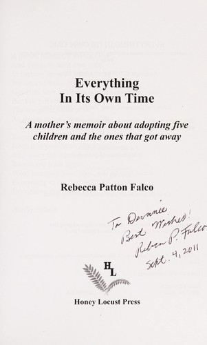 Everything in its own time by Rebecca Patton Falco