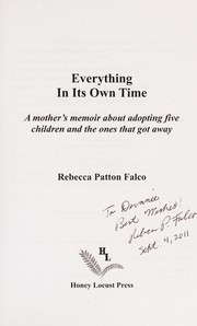 Cover of: Everything in its own time | Rebecca Patton Falco