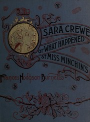 Cover of: Sara Crewe: or, What happened at Miss Minchin's