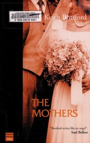 Cover of: The mothers | Keith Botsford