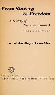 Cover of: From Slavery to Freedom | John Hope Franklin
