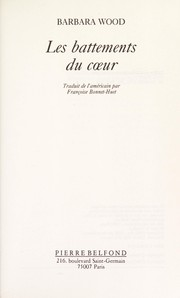 Cover of: Les battements du coeur | Barbara Wood
