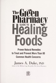 Cover of: The green pharmacy guide to healing foods