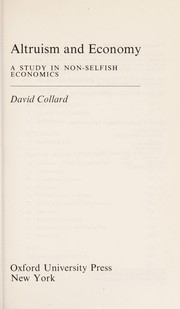 Cover of: Altruism and economy | David A. Collard