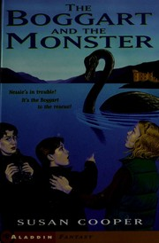 Cover of: The Boggart and the monster | Susan Cooper