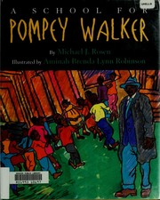 Cover of: A school for Pompey Walker by Michael J. Rosen