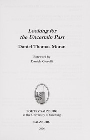 Cover of: Looking for the Uncertain Past | Daniel Thomas Moran