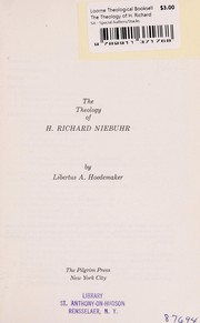 Cover of: The theology of H. Richard Niebuhr | Libertus Arend Hoedemaker