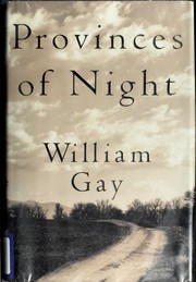 Cover of: Provinces of night | William Gay