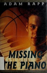 Cover of: Missing the Piano