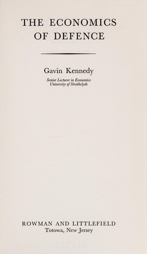 The economics of defence by Gavin Kennedy