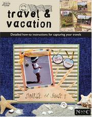 Cover of: Its All About Travel & Vacation (Memories in the Making Scrapbooking)