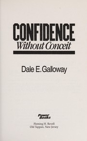 Cover of: Confidence without conceit | Dale E. Galloway