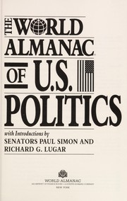 Cover of: World Almanac of U.S. Politics | Sharilyn Jee