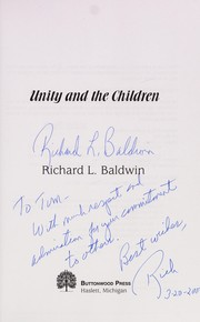 Cover of: Unity and the children | Richard L. Baldwin