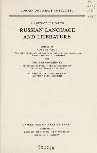 An introduction to Russian language and literature by edited by Robert Auty and Dimitri Obolensky ; with the editorial assistance of Anthony Kingsford.