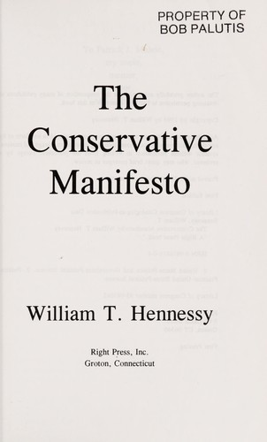 The conservative manifesto by William T. Hennessy