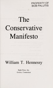 Cover of: The conservative manifesto | William T. Hennessy