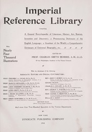 Cover of: Imperial reference library, comprising a general encyclopaedia of literature, history, art, science, invention and discovery