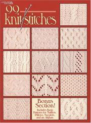 Cover of: 99 Knit Stitches (Leisure Arts #2973) | Leisure Arts