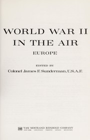 Cover of: World War II in the air | James F. Sunderman