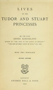 Cover of: Lives of the Tudor and Stuart princesses