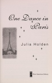 Cover of: One dance in Paris | Julia Holden