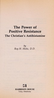 Cover of: The power of positive resistance