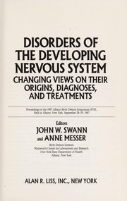 Cover of: Disorders of the developing nervous system | Albany Birth Defects Symposium (18th 1987)
