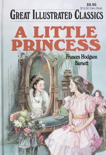 A Little Princess (Great Illustrated Classics) by