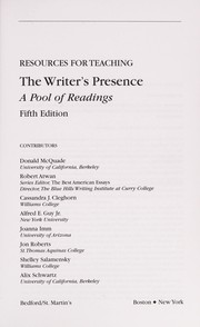 Cover of: Resources for teaching The writer's presence-- a pool of essays, second edition