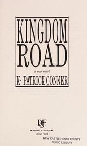 Cover of: Kingdom road | K. Patrick Conner