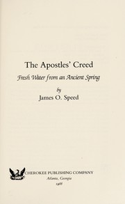 Cover of: The Apostles' Creed | James O. Speed