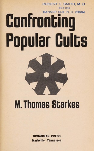 Confronting popular cults by M. Thomas Starkes