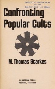 Cover of: Confronting popular cults | M. Thomas Starkes