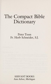 Cover of: The compact Bible dictionary | Peter Toon