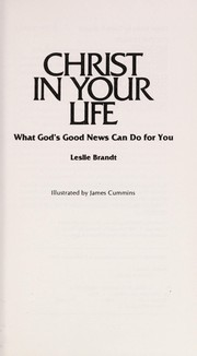 Cover of: Christ in your life | Leslie F. Brandt