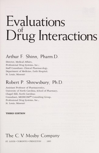 Evaluations of drug interactions by [edited by] Arthur F. Shinn, Robert P. Shrewsbury.