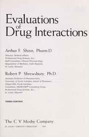Cover of: Evaluations of drug interactions | [edited by] Arthur F. Shinn, Robert P. Shrewsbury.