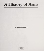Cover of: A history of arms | William Reid