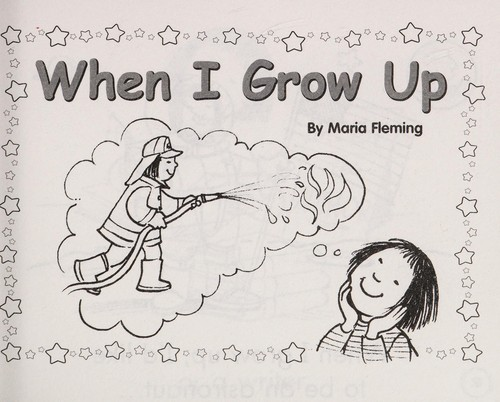When I grow up by Maria Fleming